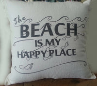 Pillow  The Beach is my Happy Place