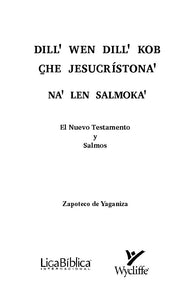 Zapoteco de Yaganiza NT and Psalms