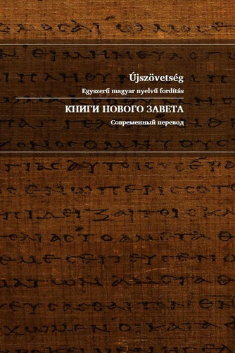 Hungarian-Russian Bilingual NT