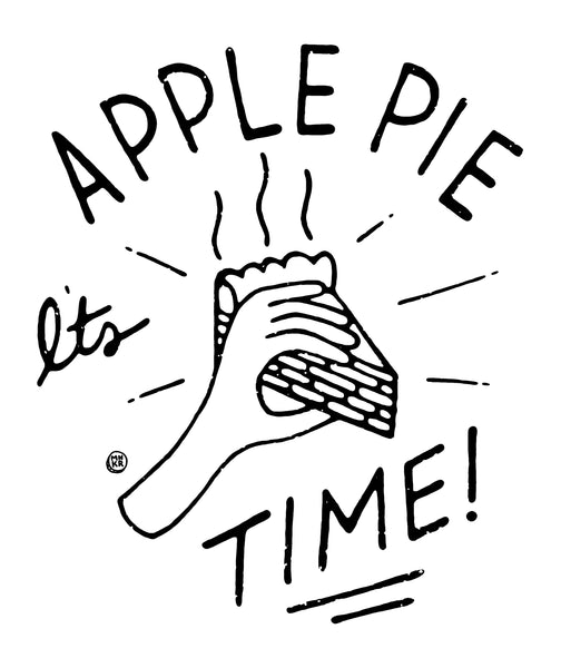 It's Apple Pie Time Drawing / MNKR