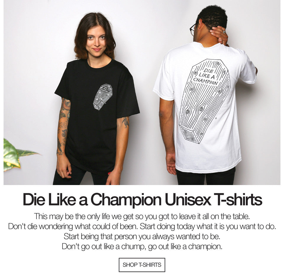Die Like a Champion T-shirts