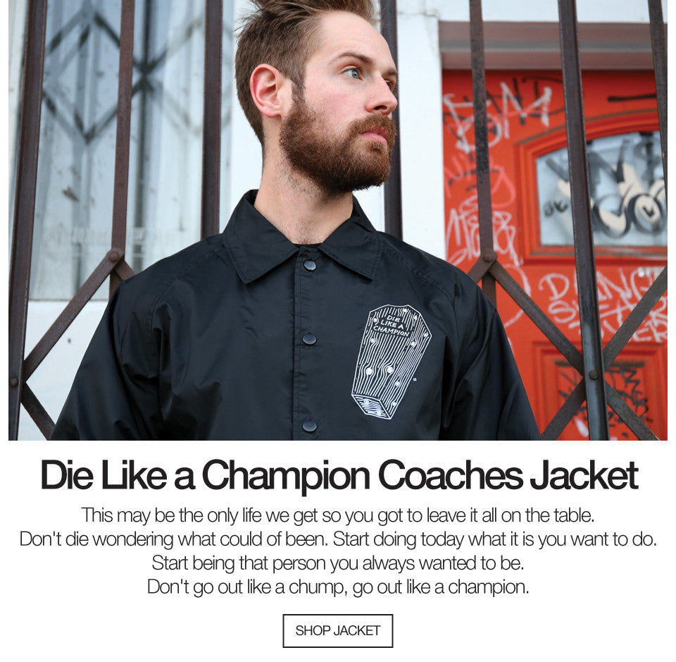 Die Like A Champion Jacket