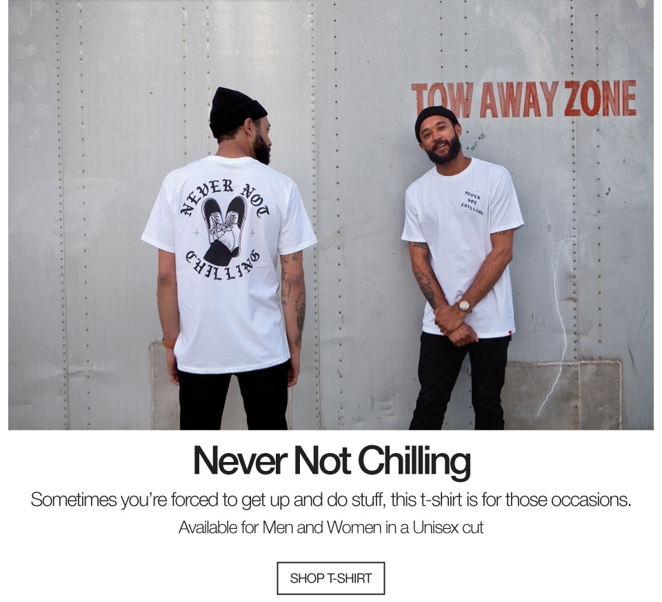 Never Not Chilling T-shirt / Unisex