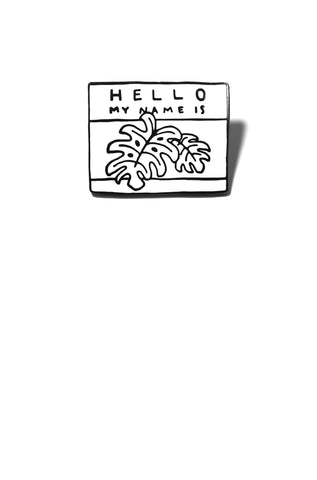 Hello Monstera Enamel Pin