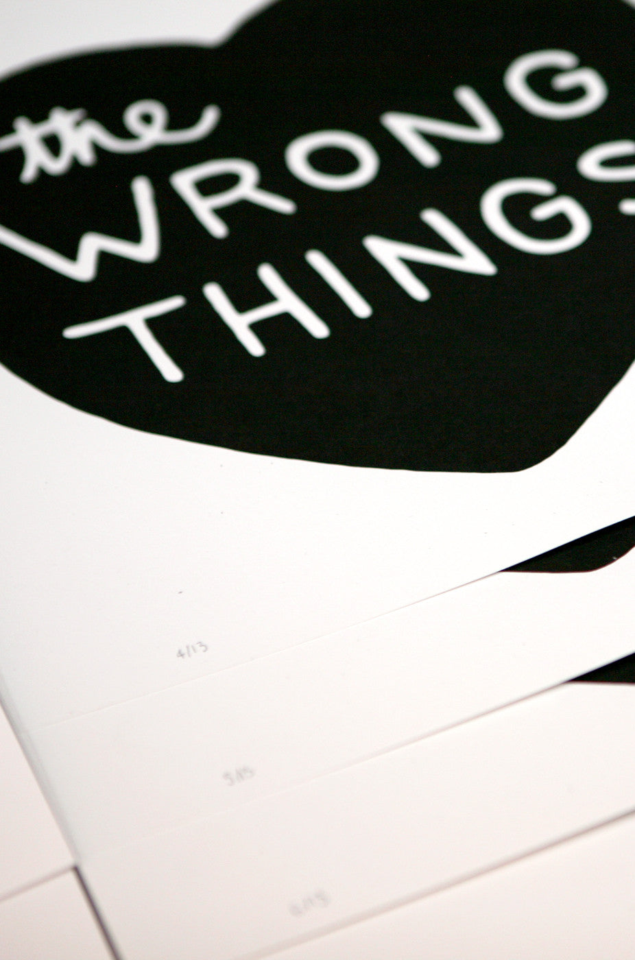 Wrong Things Print