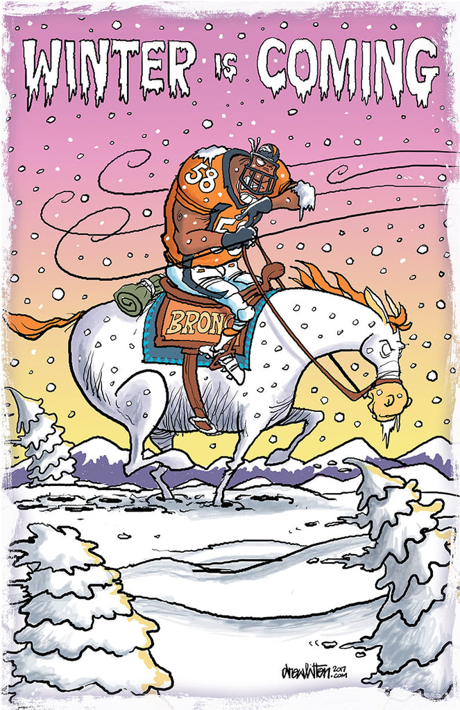 Broncos Print - Winter is Coming