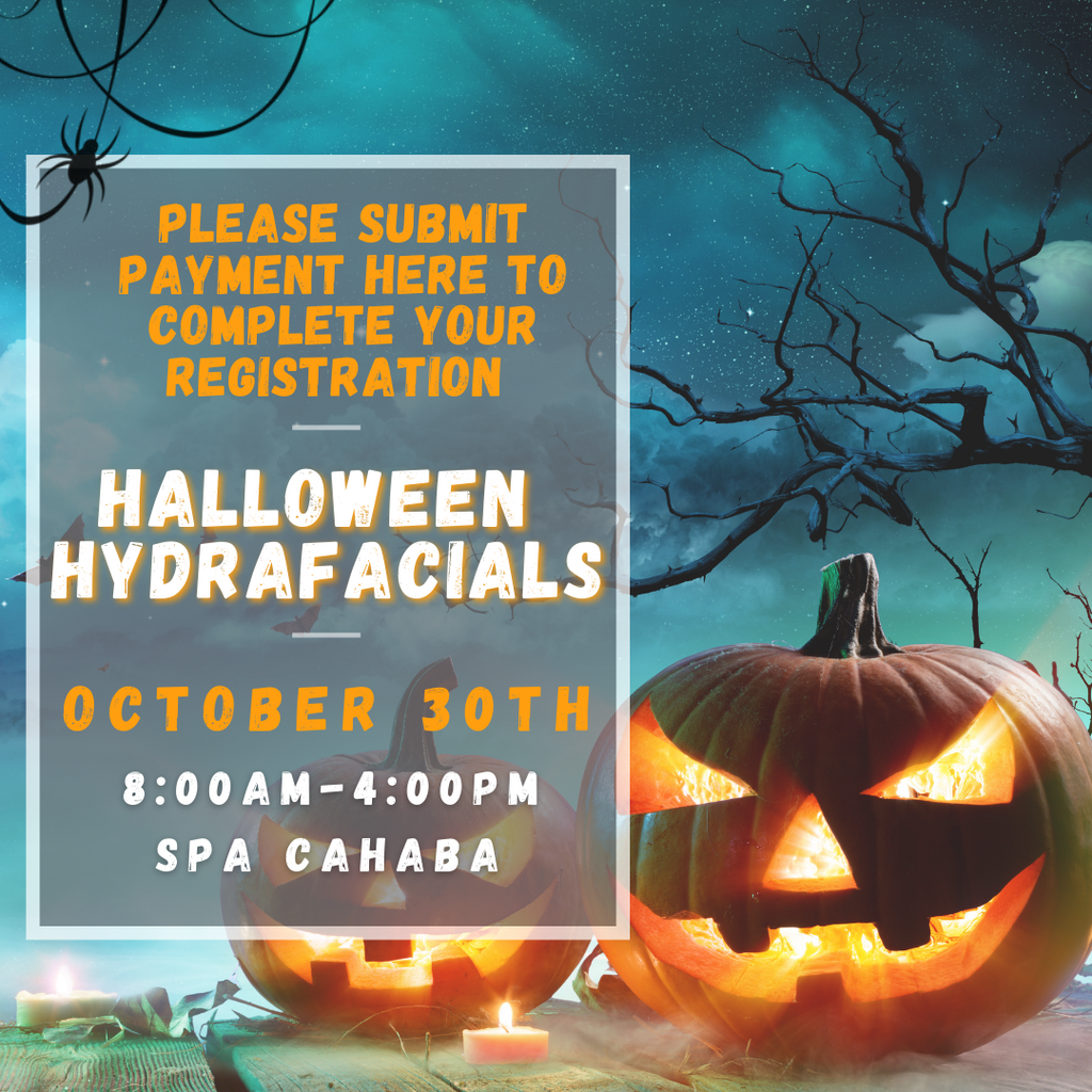 Halloween Hydrafacials- $75 Registration Fee- Applied Toward Hydrafacial
