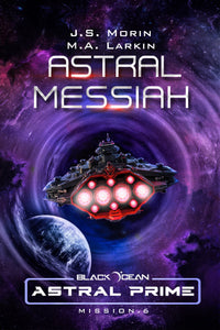 Astral Messiah, Black Ocean: Astral Prime Mission 6
