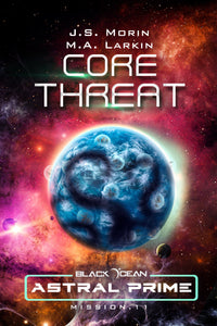 Core Threat, Black Ocean: Astral Prime Mission 11