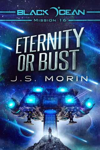 Eternity or Bust, Black Ocean Mission 16