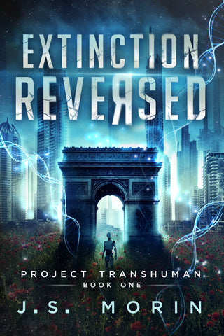 Extinction Reversed, Project Transhuman, Book 1