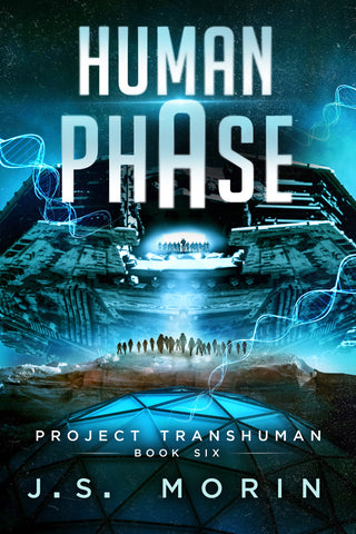 Human Phase, Project Transhuman, Book 6