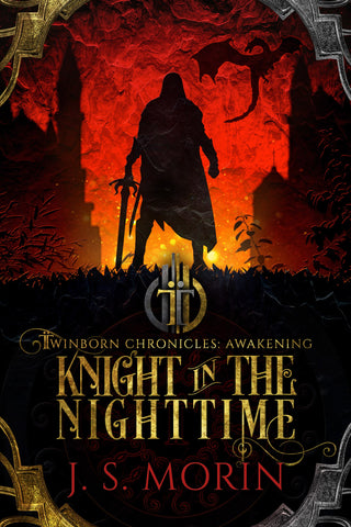 Knight in the Nighttime, Twinborn Chronicles, Book 1