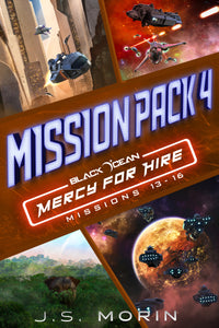 Mission Pack 4, Black Ocean: Mercy for Hire Missions 13-16