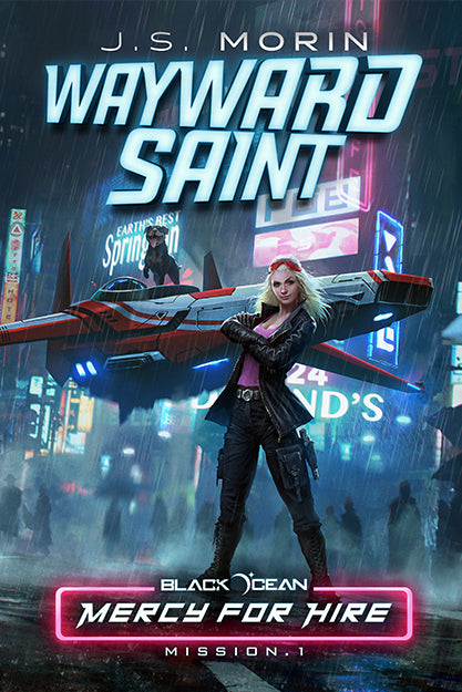 Wayward Saint, Black Ocean: Mercy for Hire Mission 1
