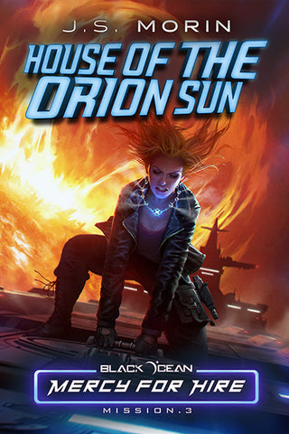 House of the Orion Sun, Black Ocean: Mercy for Hire Mission 3