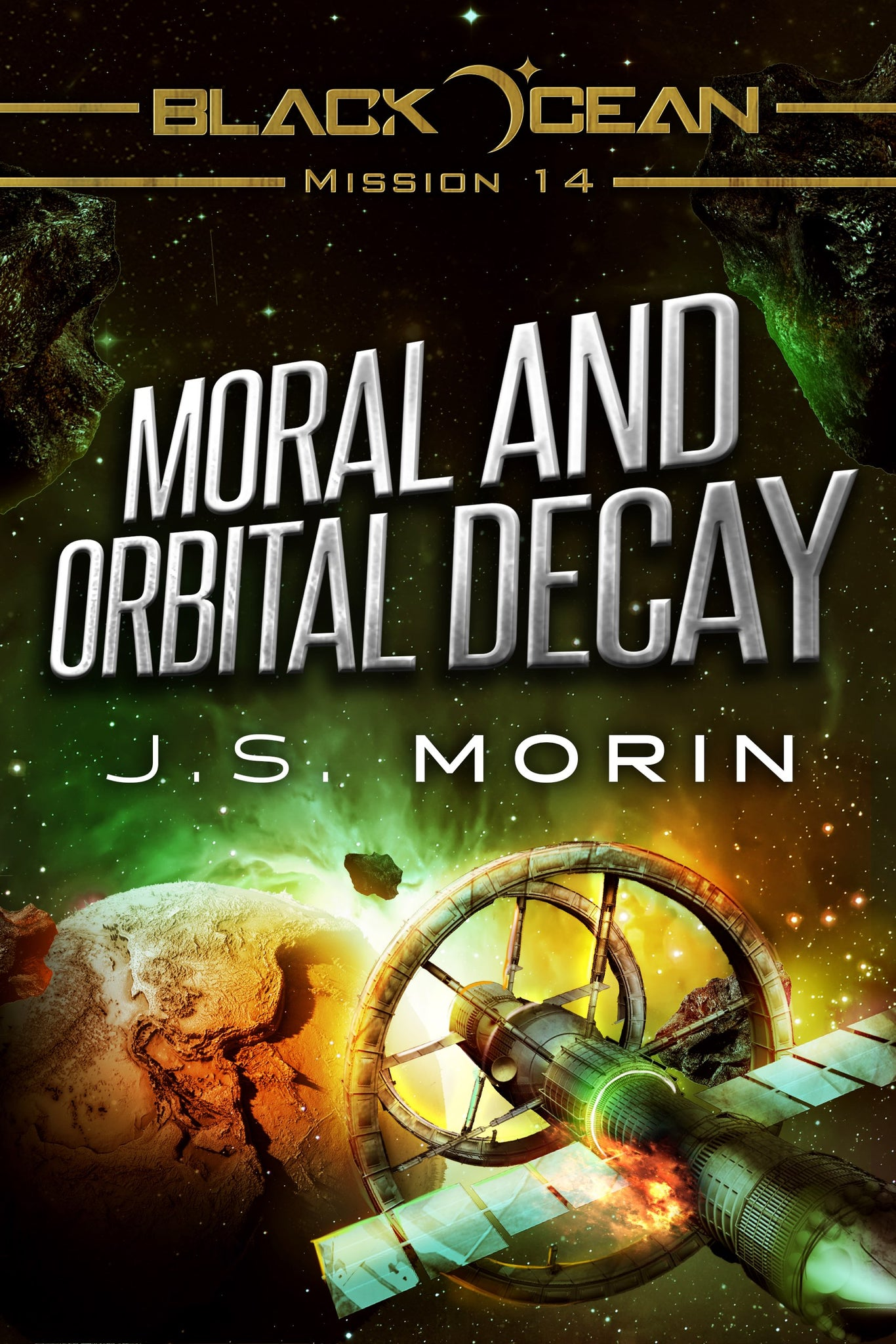 Moral and Orbital Decay, Black Ocean Mission 14