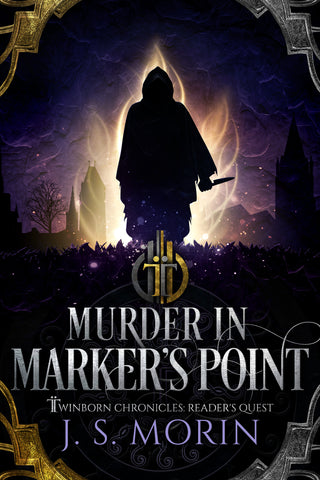 Murder in Marker's Point, A Twinborn Chronicles Reader's Quest