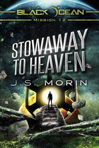 Stowaway to Heaven, Black Ocean Mission 12