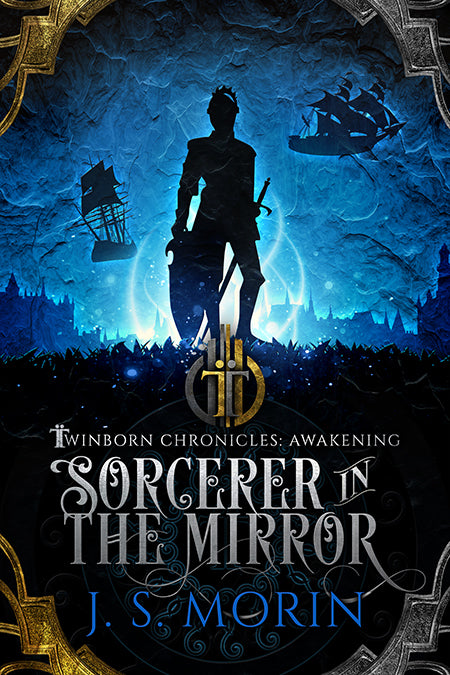 Sorcerer in the Mirror, Twinborn Chronicles, Book 2