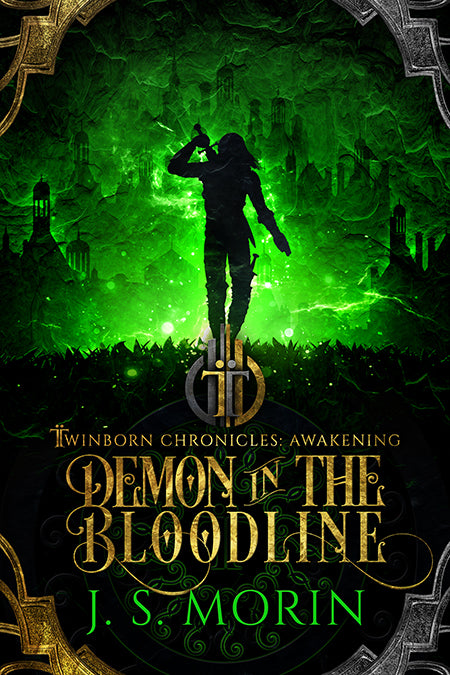 Demon in the Bloodline, Twinborn Chronicles, Book 3