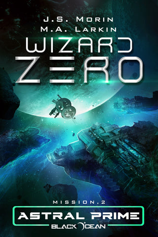 Wizard Zero, Black Ocean: Astral Prime Mission 2
