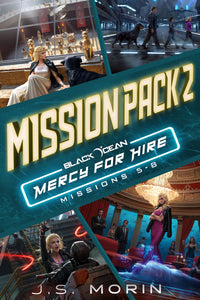 Mission Pack 2, Black Ocean: Mercy for Hire Missions 5-8