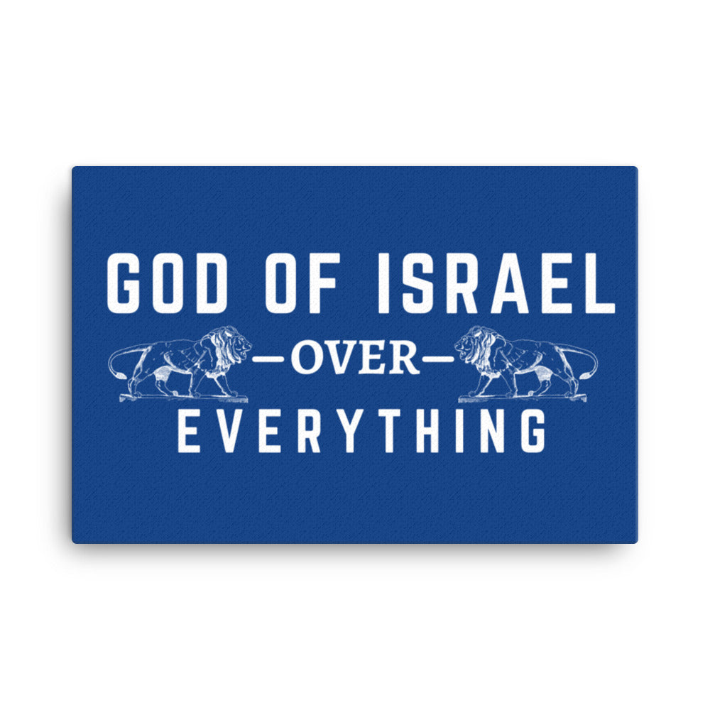 BLUE Canvas - God of Israel - Over- Everything