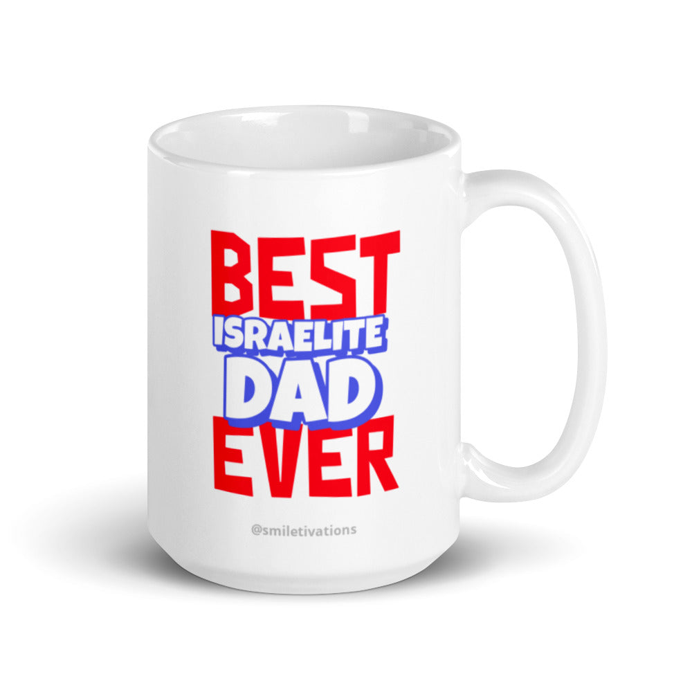 Best Israelite Dad Ever - White glossy Mug