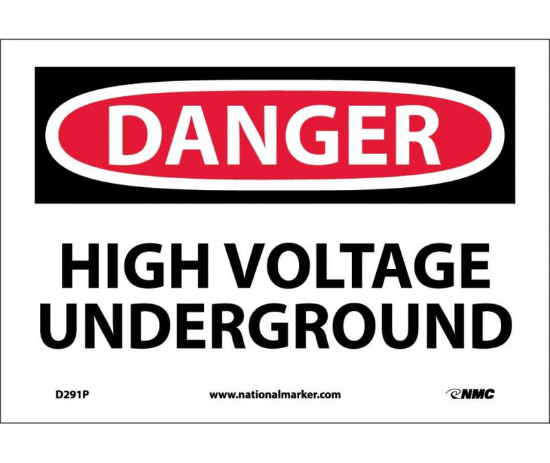 7 x 10 Vinyl RE: High Voltage Underground, DANGER Sign