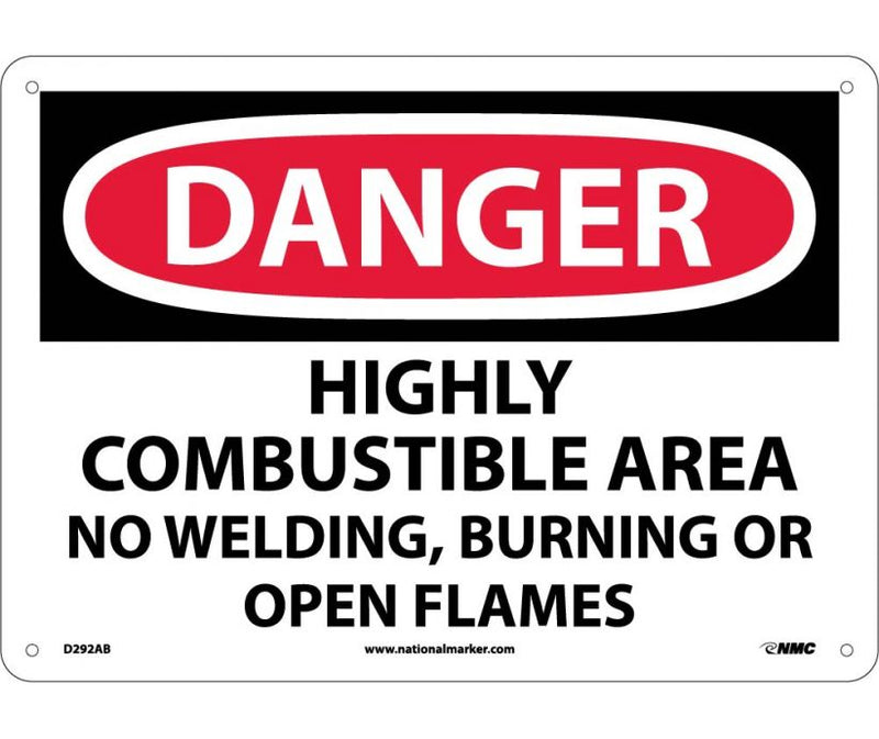 7 x 10 Vinyl RE: Highly Combustible Area; No Welding, Burning or Open Flame, DANGER Sign