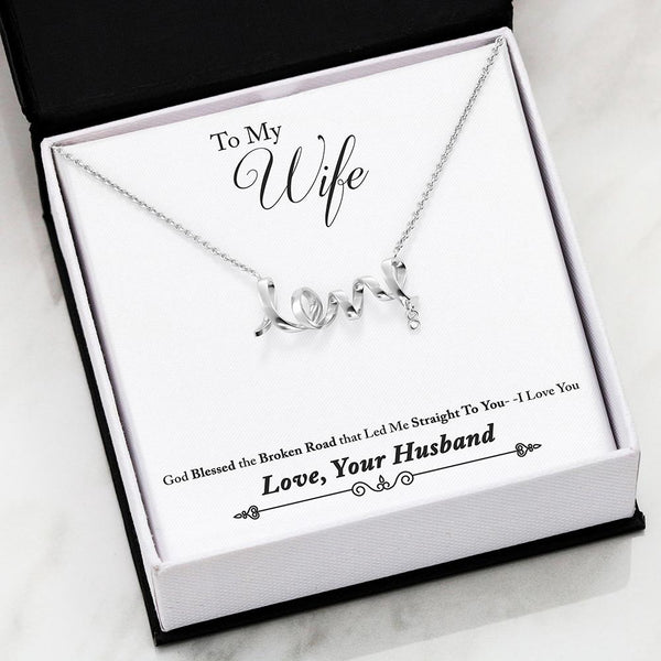 To My Wife Love Your Husband - Scripted Love Necklace with Broken Road Message Card - Kid Angeles High Polished .316 Surgical Steel Scripted Love Jewelry