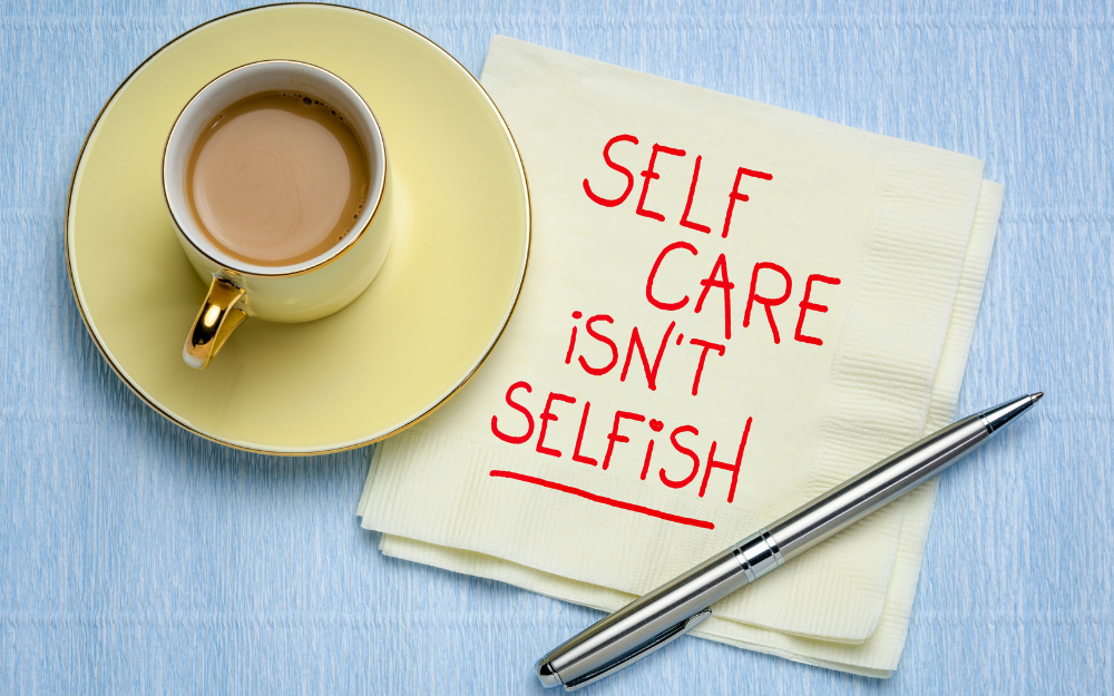 Self care looking after you