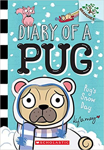 Diary of a Pug Pug's Snow Day