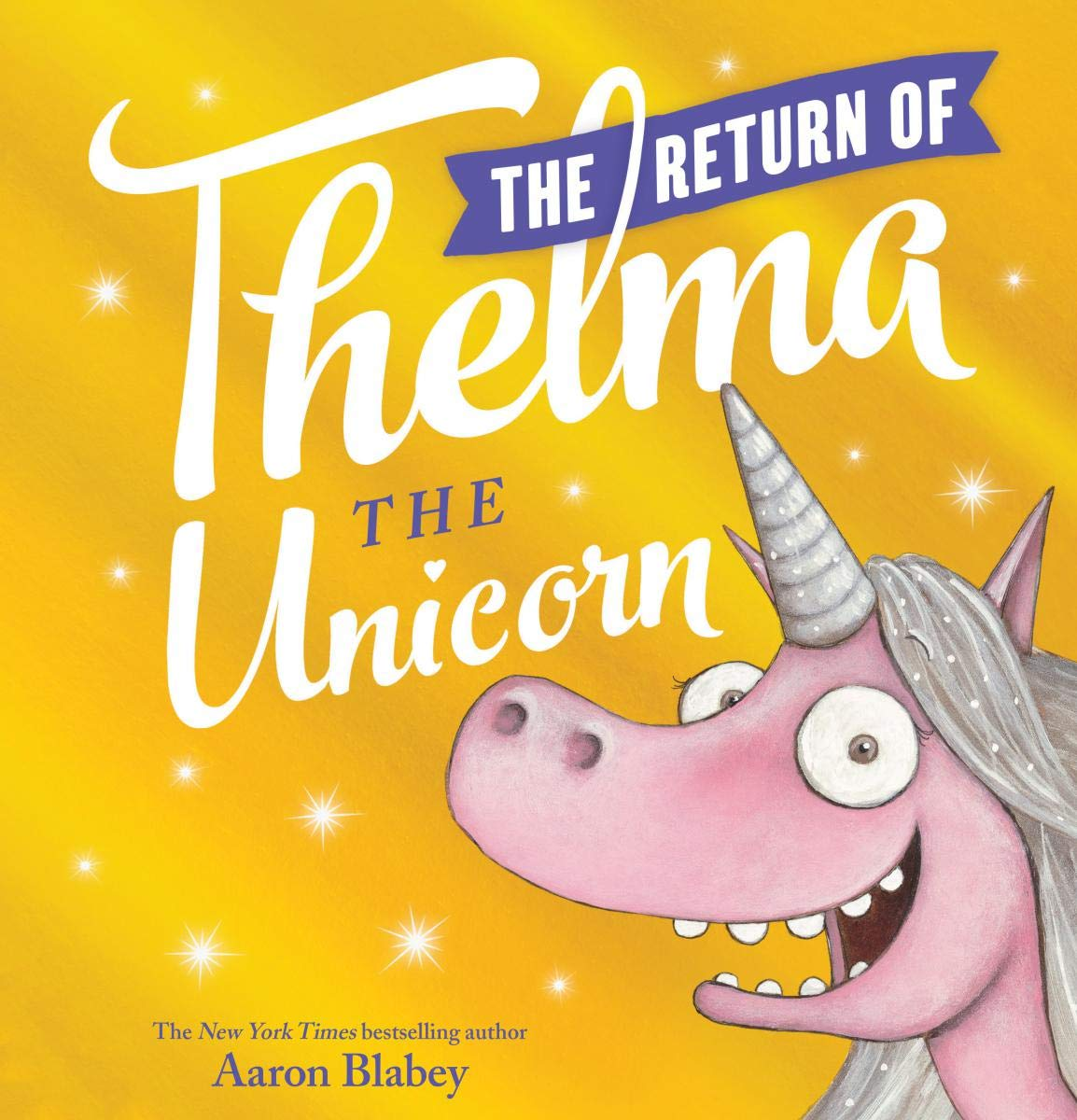 The Return of Thelma the Unicor
