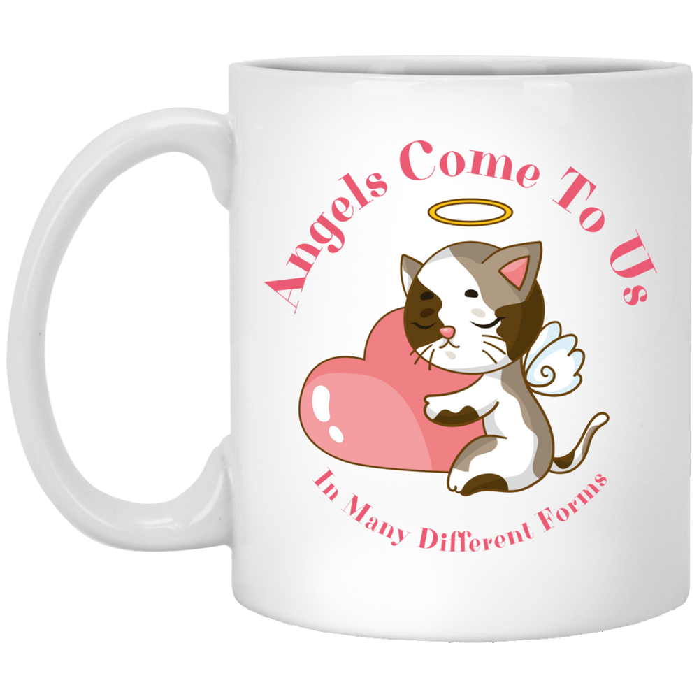 Angels Come To Us In Many Different Forms White Mug