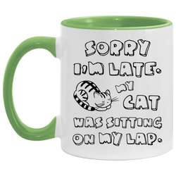 Sorry I'm Late Accent Mug