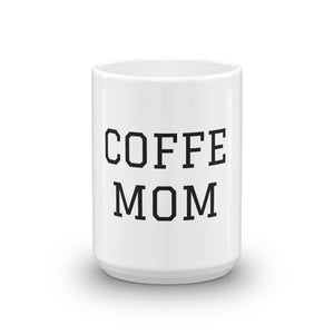 COFFE MOM