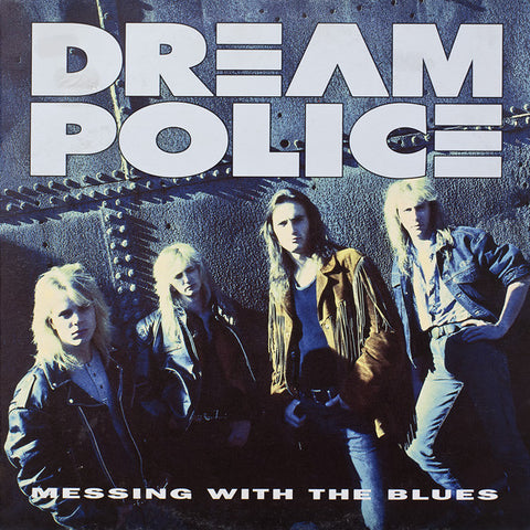 Dream Police - Messing With The Blues (VINYL SECOND-HAND)