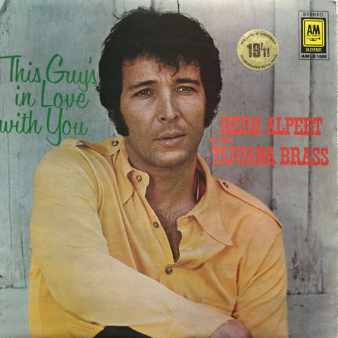 Herb Alpert & The Tijuana Brass – This Guy's In Love With You (VINYL SECOND-HAND)