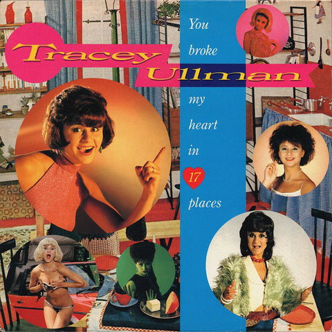 Tracey Ullman - You Broke My Heart In 17 Places (VINYL SECOND-HAND)