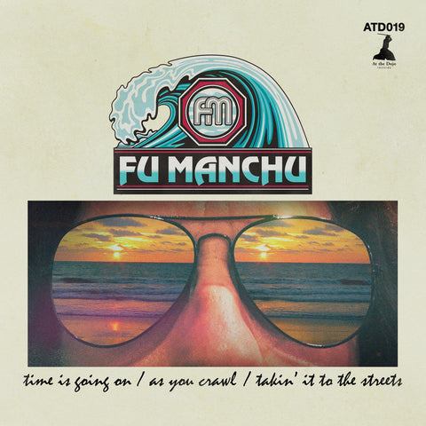 Fu Manchu - Time Is Going On/As you Crawl/Takin' It To The Streets - 10'' (VINYL)