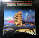 Grateful Dead - From The Mars Hotel (VINYL SECOND-HAND)
