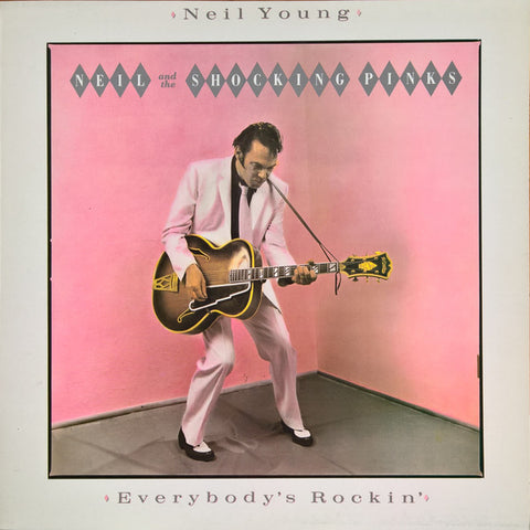 Neil Young and the Shocking Pinks - Everybodys Rockin (VINYL SECOND-HAND)