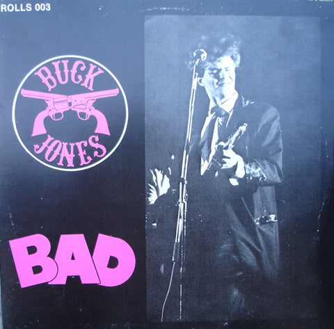 Buck Jones - Bad (VINYL SECOND-HAND)