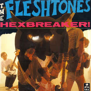 The Fleshtones - Hexbreaker (VINYL SECOND-HAND)