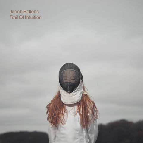 Jacob Bellens -Trail Of Intuition(VINYL)
