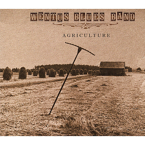 Wentus Blues Band - Agriculture(CD)