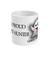 I'M A PROUD GHOST HUNTER - GHOST DIMENSION MUG