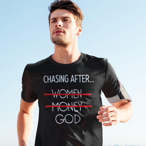 Chasing After God Men Tee